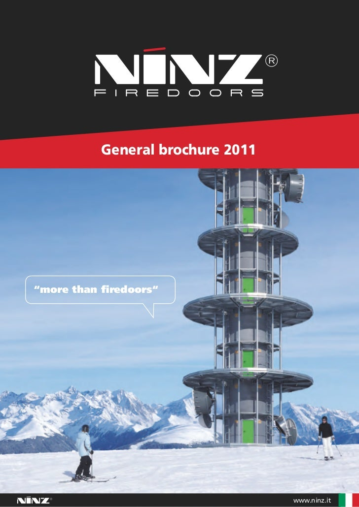 "General brochure 2011""more than firedoors""                                   www.ninz.it"