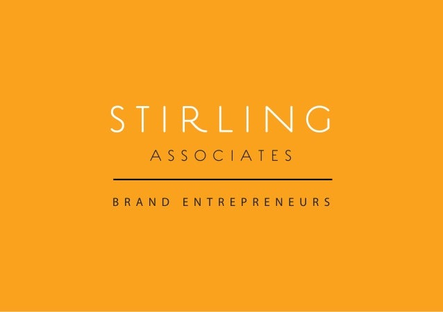 We look forward to talking to you.At Stirling Associates as 'Brand Entrepreneurs' we prideourselves on doing whatever it t...