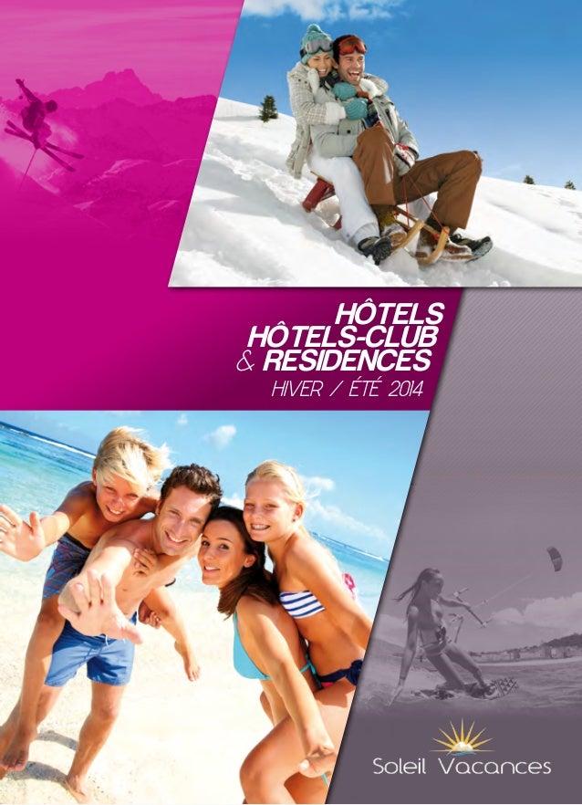Hôtels Hôtels-Club & REsidences Hiver / été 2014
