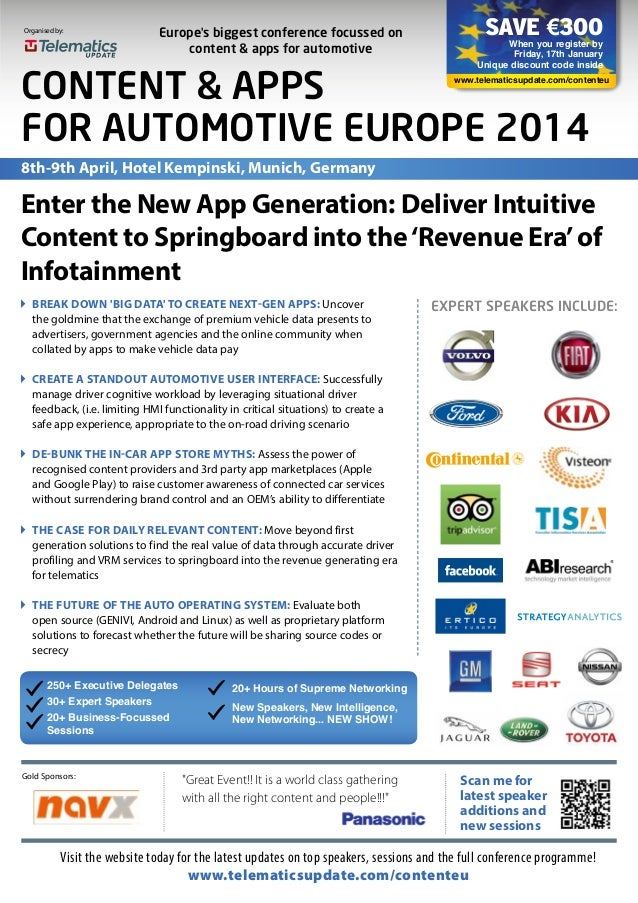 Organised by:  Europe's biggest conference focussed on content & apps for automotive  SAVE €300  When you register by Frid...