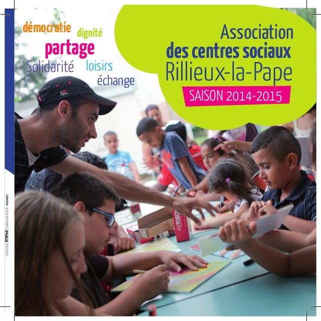 échange dignitédémocratie loisirs partage Solidarité Association descentressociaux Rillieux-la-Pape SAISON 2014-2015