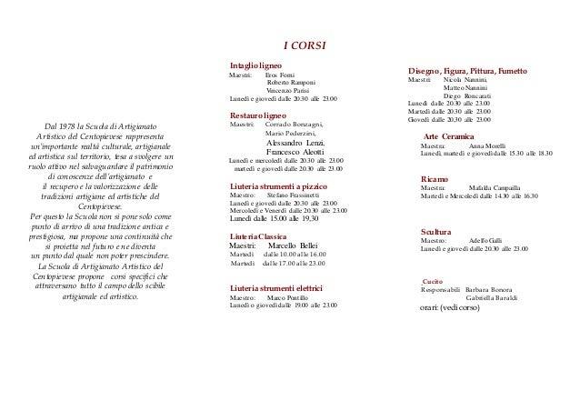 Dal 1978 la Scuola di Artigianato Artistico del Centopievese rappresenta un'importante realtà culturale, artigianale ed ar...