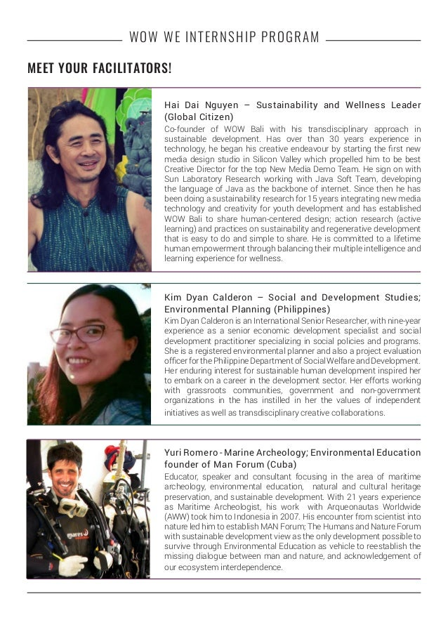 WOW WE INTERNSHIP PROGRAM Hai Dai Nguyen – Sustainability and Wellness Leader (Global Citizen) Co-founder of WOW Bali with...