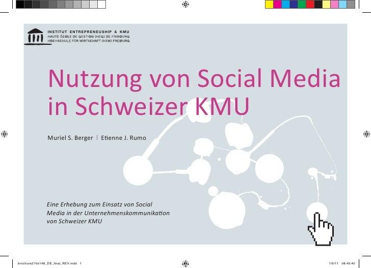 InstItut EntrEprEnEushIp & KMu                Nutzung von Social Media                in Schweizer KMU                Muri...