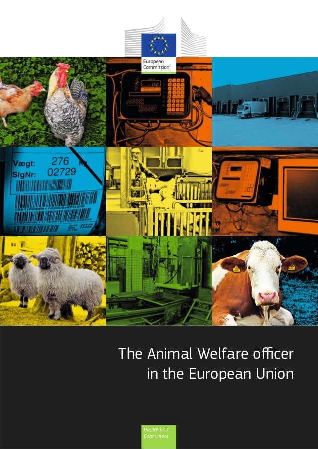 The Animal Welfare officer    in the European Union
