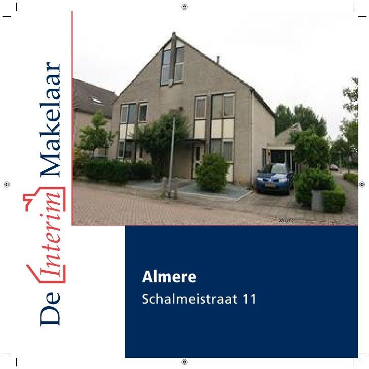 Almere Schalmeistraat 11