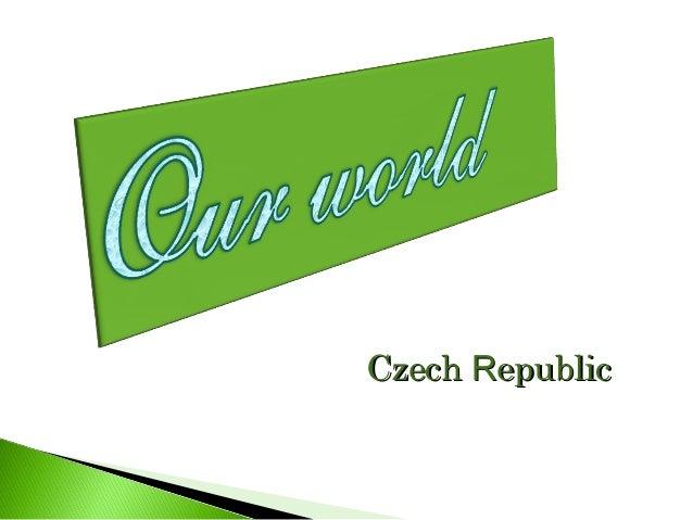 CzechCzech RRepublicepublic