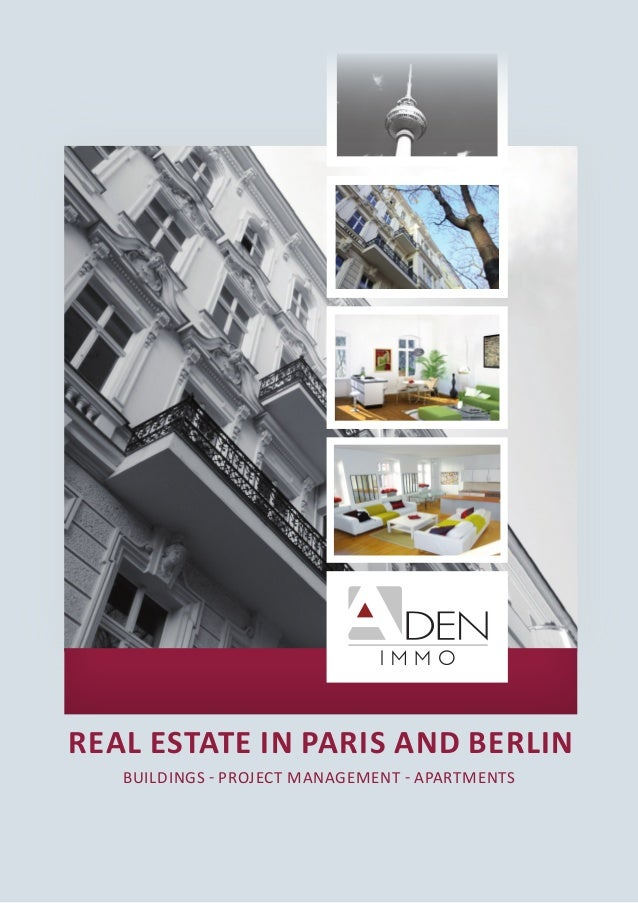 REAL ESTATE in Paris and Berlin BUILDINGS - PROJECT MANAGEMENT - APARTMENTS