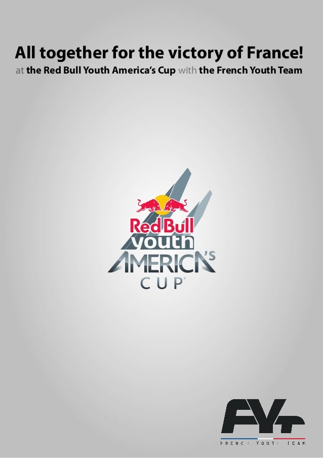 All together for the victory of France!at the Red Bull Youth America's Cup with the French Youth Team