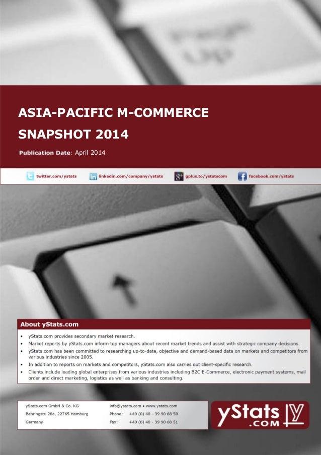 ASIA-PACIFIC M-COMMERCE SNAPSHOT 2014 April 2014