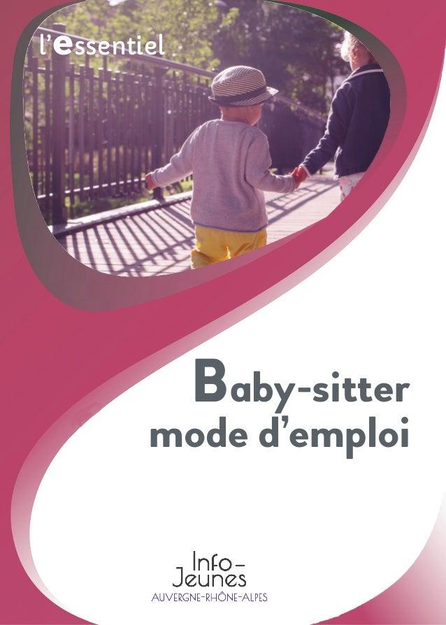 l'essentiel Baby-sitter mode d'emploi