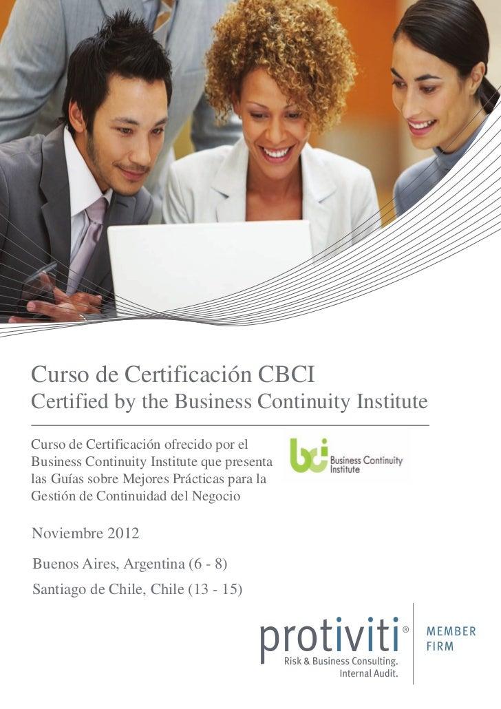 Curso de Certificación CBCICertified by the Business Continuity InstituteCurso de Certificación ofrecido por elBusiness Co...