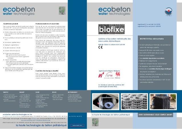 la haute technologie du béton préfabriqué la haute technologie du béton préfabriqué www.ecobeton.be I info@ecobeton.be Bio...