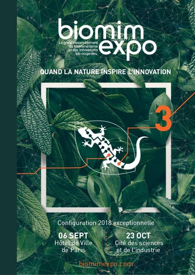 biomimexpo.com QUAND LA NATURE INSPIRE L'INNOVATION Legrandrassemblement du biomimétisme et des innovations bio-inspirées....