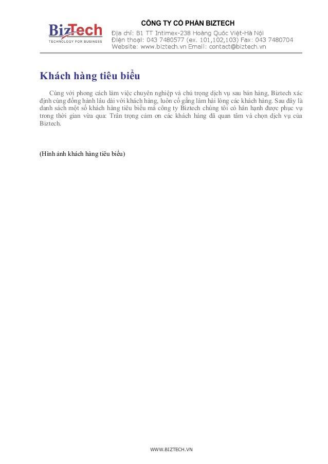 WWW.BIZTECH.VN Khách hàng tiêu biểu Cùng với phong cách làm việc chuyên nghiệp và chú trọng dịch vụ sau bán hàng, Biztech ...