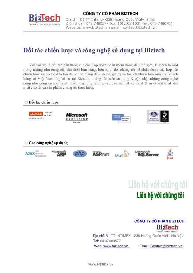 WWW.BIZTECH.VN Đối tác chiến lược và công nghệ sử dụng tại Biztech Với vai trò là đối tác bán hàng của các Tập đoàn phần m...