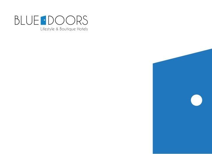 Blue Doors Hotel es una empresa ágil, pequeñay veloz que hace las cosas de una manera diferente.Somos especialistas en ges...