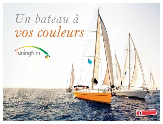 Un bateau àvos couleurs