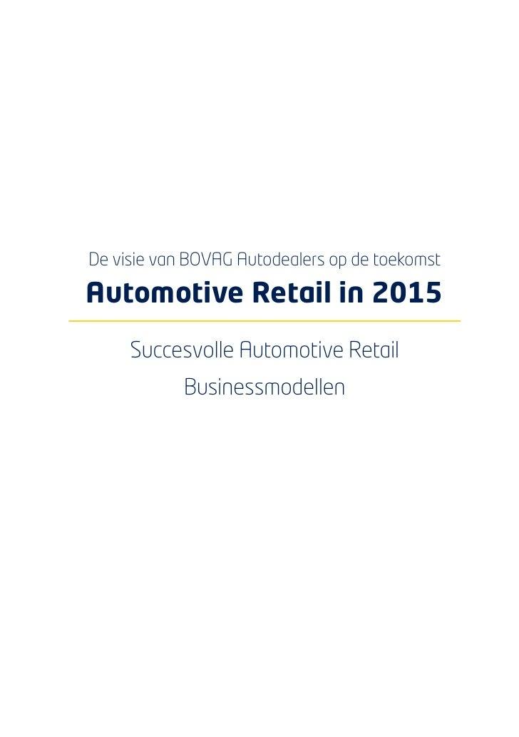 Automotive Retail in 2015 - PDF Bovag Slide 2
