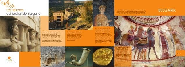 Los tesoros culturales de Bulgaria  Los enterramientos de nobles en tumbas monumentales son comunes en la cultura tracia. ...