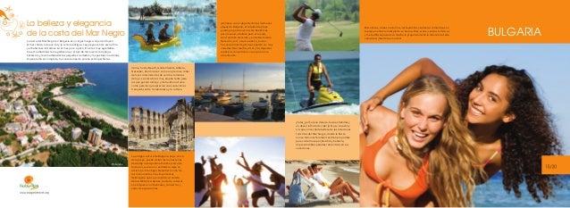 La belleza y elegancia de la costa del Mar Negro  ¡Anímese con el deporte! En las hermosas playas de Bulgaria, el voleibol...