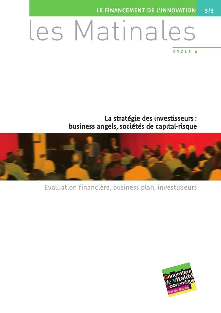 LE FINANCEMENT DE L'INNOVATION        3/3     les Matinales                               CYCLE   4                       ...