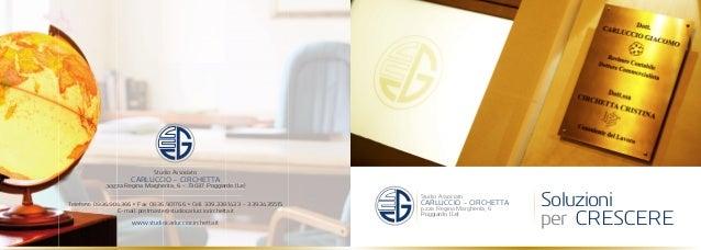 Soluzioni CRESCEREper Studio Associato p.zza Regina Margherita, 6 CARLUCCIO - CIRCHETTA Poggiardo (Le) Studio Associato pi...