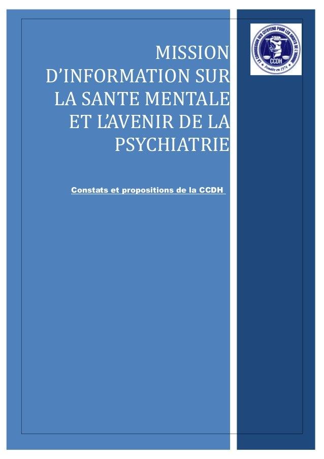 MISSIOND'INFORMATION SURLA SANTE MENTALEET L'AVENIR DE LAPSYCHIATRIEConstats et propositions de la CCDH