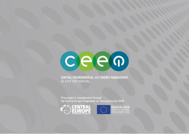 This project is implemented through the Central Europe Programme co−financed by the ERDF