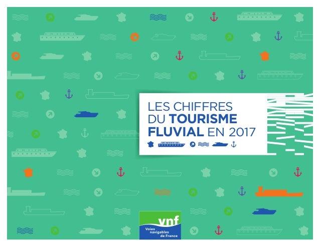 LES CHIFFRES DU TOURISME FLUVIAL EN 2017