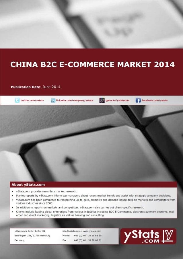 CHINA B2C E-COMMERCE MARKET 2014 June 2014