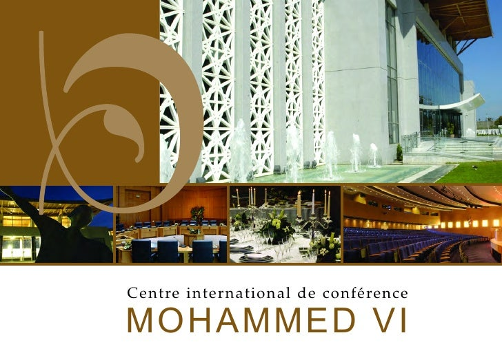 MOHAMMED VI Centre international de conférence