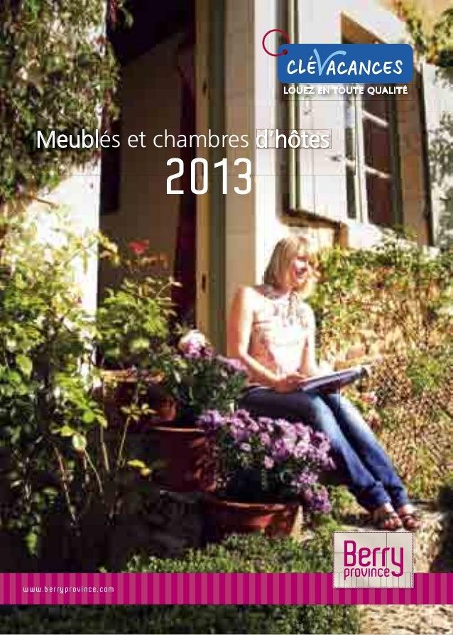 www.be r r ypr o vince .com Meublés et chambres d'hôtes 2013 d'hôtesd'hôtesd'hôtes