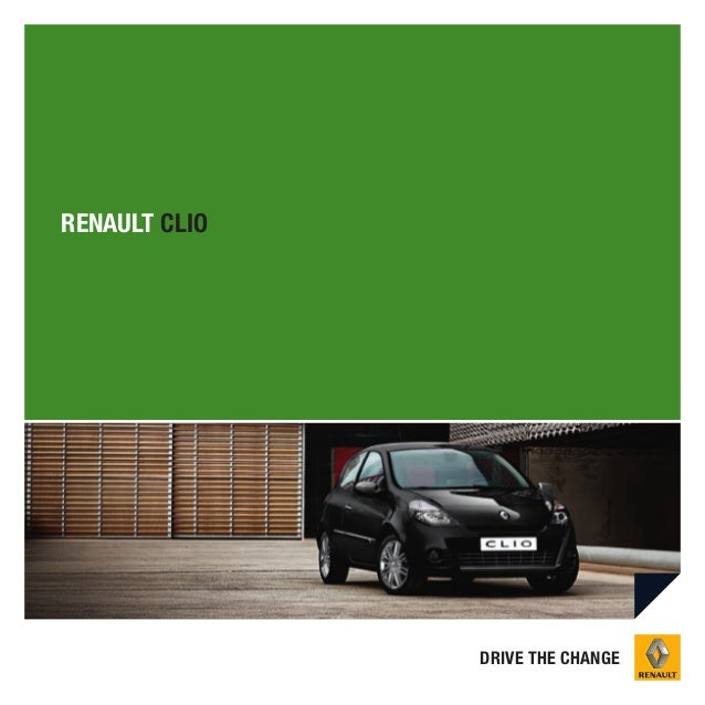 RENAULT CLIO  DRIVE THE CHANGE