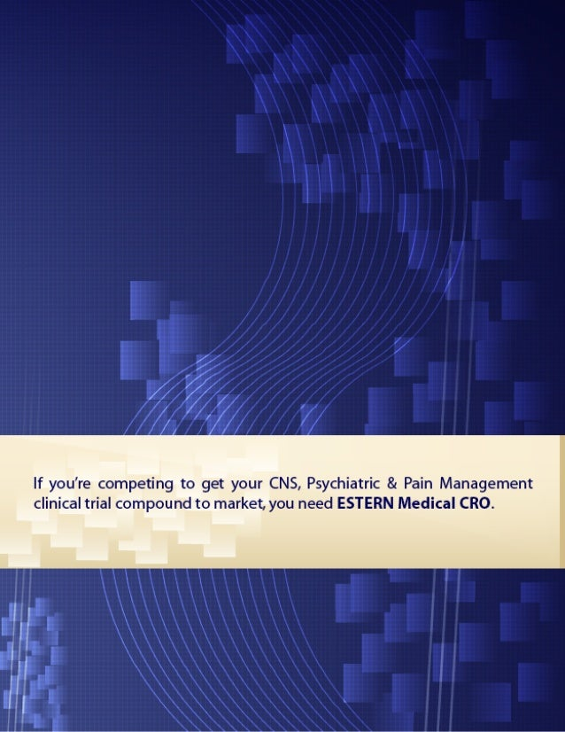 ESTERN Medical CRO: CNS / Psychiatry & Pain Management