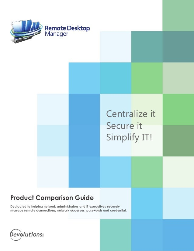 Centralize it                                                         Secure it                                           ...