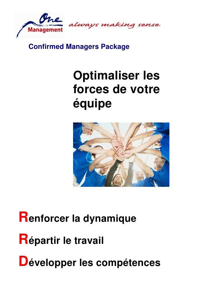 Confirmed Managers Package                 Optimaliser les              forces de votre              équipe     Renforcer ...