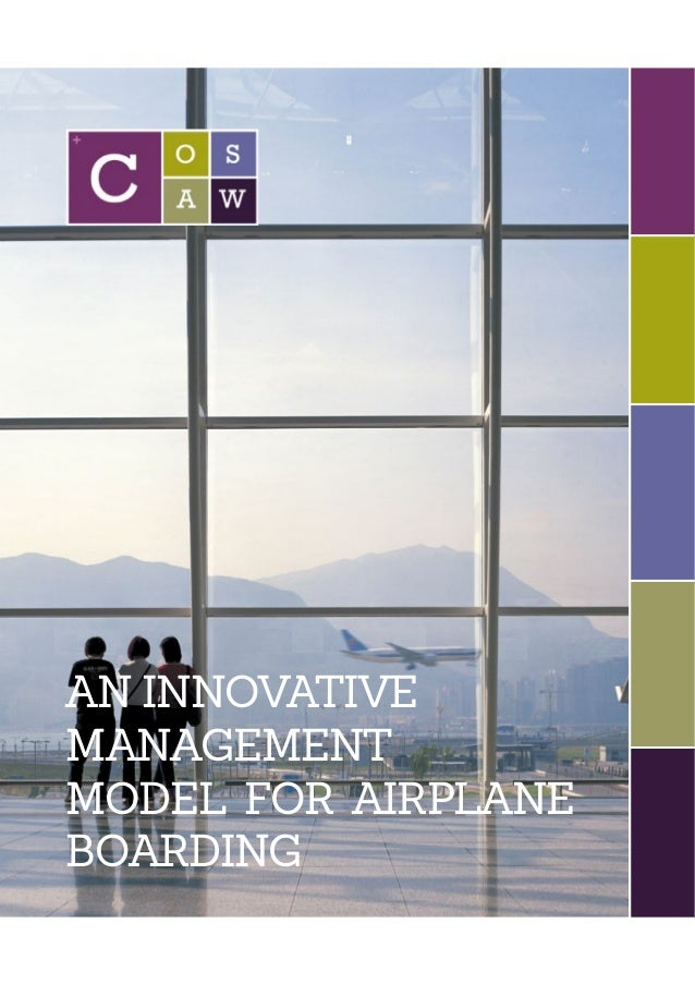 AN INNOVATIVE MANAGEMENT MODEL FOR AIRPLANE BOARDING