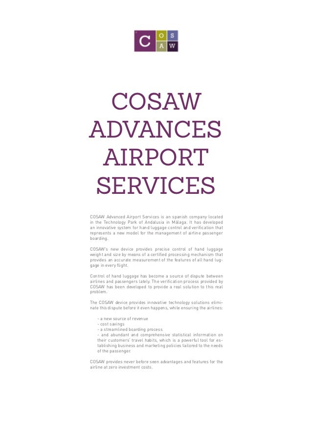 COSAW ADVANCES AIRPORT SERVICES COSAW Advanced Airport Services is an spanish company located in the Technology Park of An...