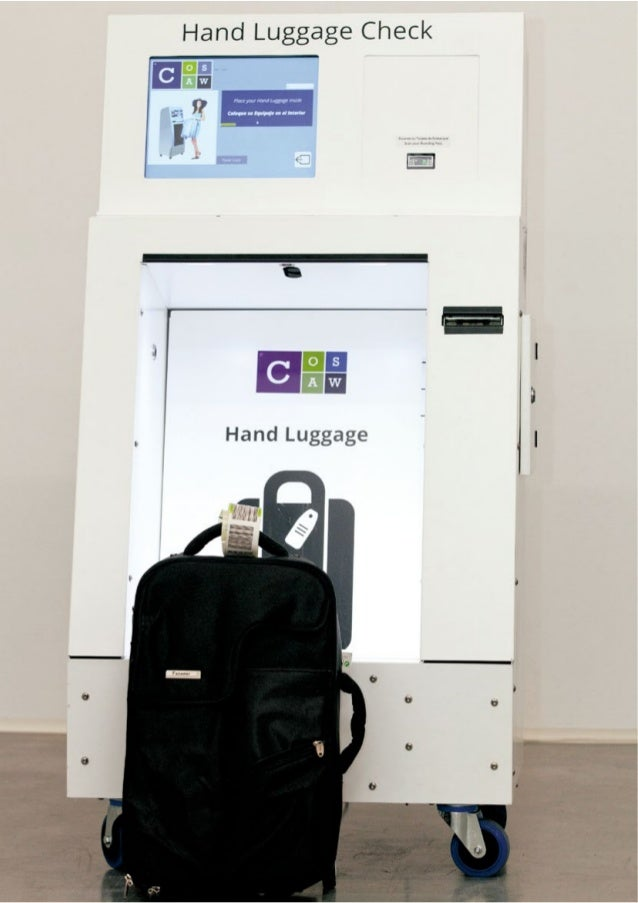 COSAW's hand luggage control and verification device has been designed to provide the airline with a precise and certified s...