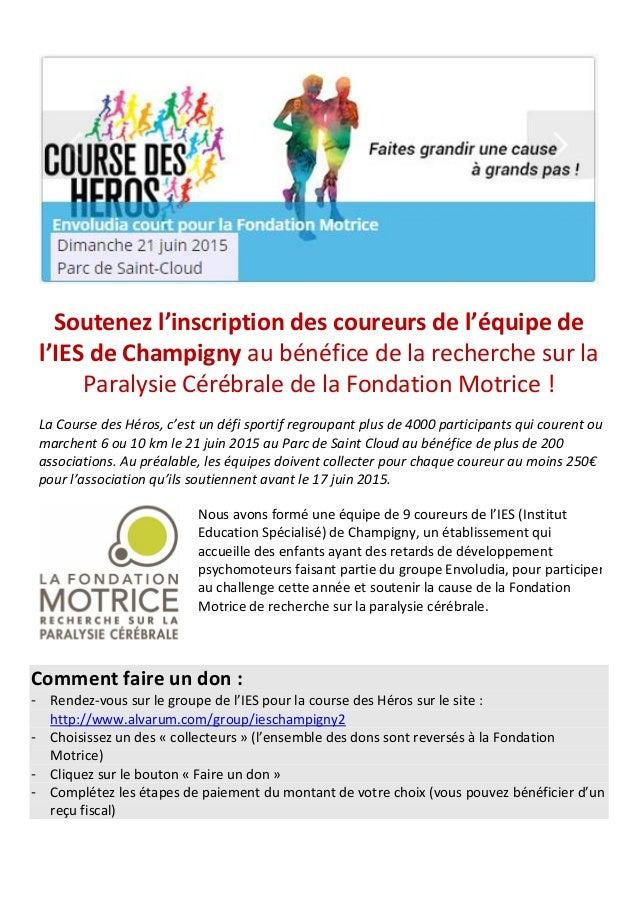 Soutenez l'inscription des coureurs de l'équipe de l'IES de Champigny au bénéfice de la recherche sur la Paralysie Cérébra...