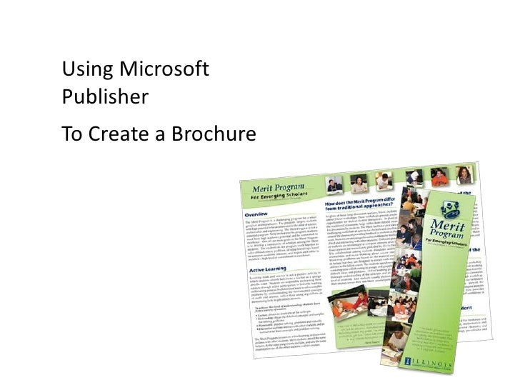 Using Microsoft Publisher<br />To Create a Brochure<br />