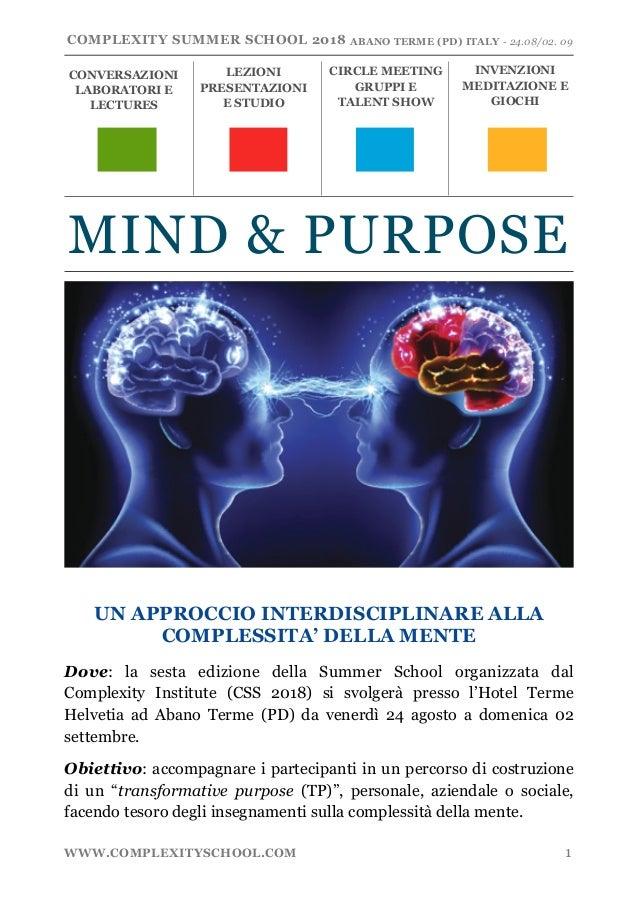 COMPLEXITY SUMMER SCHOOL 2018 !!ABANO TERME (PD) ITALY - 24.08/02. 09 ! UN APPROCCIO INTERDISCIPLINARE ALLA COMPLESSITA' D...
