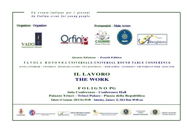 Tema - Theme IL LAVORO THE WORK Quarta Edizione - Fourth Edition T A V O L A R O T O N D A U N I V E R S A L E - U N I V E...