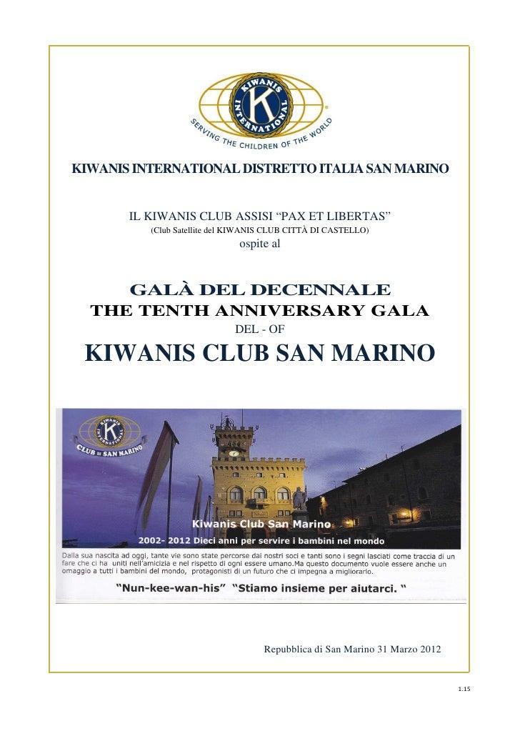 "KIWANIS INTERNATIONAL DISTRETTO ITALIA SAN MARINO       IL KIWANIS CLUB ASSISI ""PAX ET LIBERTAS""          (Club Satellite ..."