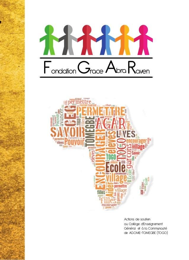 Actions de soutien au Collège d'Enseignement Général et à la Communauté de AGOME-TOMEGBE (TOGO) Fondation RavenGrace Abra