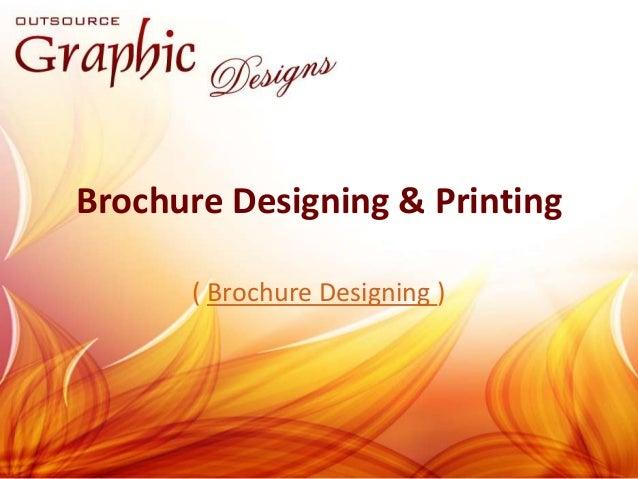 Brochure Designing & Printing  ( Brochure Designing )