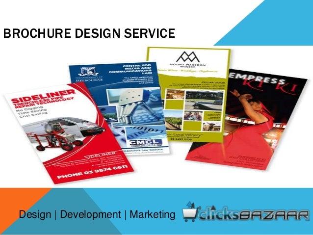 BROCHURE DESIGN SERVICE Design   Development   Marketing