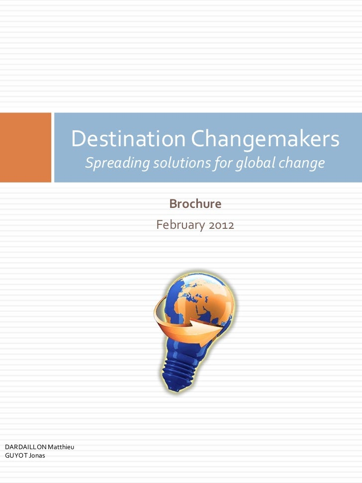 Destination Changemakers                      Spreading solutions for global change                                  Broch...