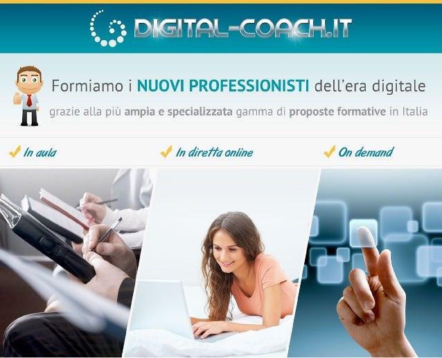 """www.digital-coach.it -  -  : digital-coach """"Formiamo i nuovi professionisti dell'era digitale"""" MASTER e CORSI in DIGIT..."""
